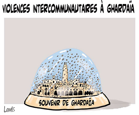 Violences intercommunautaires à Ghardaïa - Lounis Le jour d'Algérie - Gagdz.com