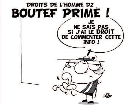Droits de l'homme dz: Boutef primé - Vitamine - Le Soir d'Algérie - Gagdz.com