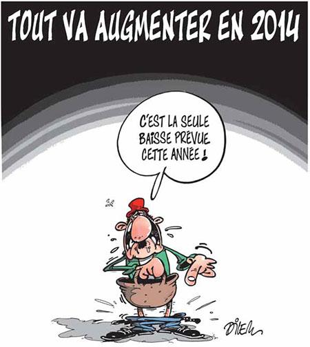 Tout va augmenter en 2014 - Dilem - Liberté - Gagdz.com