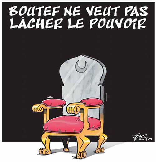 Bouteflika ne veut pas lâcher le pouvoir - Dilem - Liberté - Gagdz.com