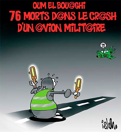 Oum el Bouaghi: 76 morts dans le crash d'un avion militaire - Islem - Le Temps d'Algérie - Gagdz.com