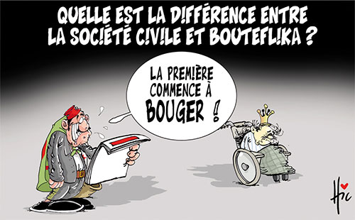 Quelle est la différence entre la société civile et Bouteflika ? - Le Hic - El Watan - Gagdz.com