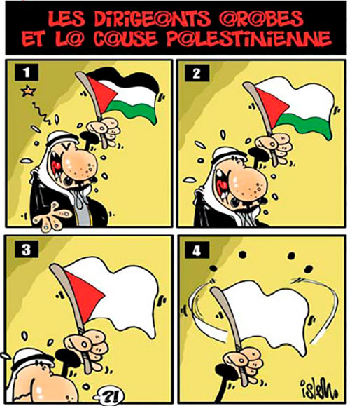 Les dirigeants arabes et la cause palestienne - Ghir Hak - Les Débats - Gagdz.com