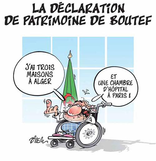 La déclaration de patrimoine de boutef - Dilem - Liberté - Gagdz.com