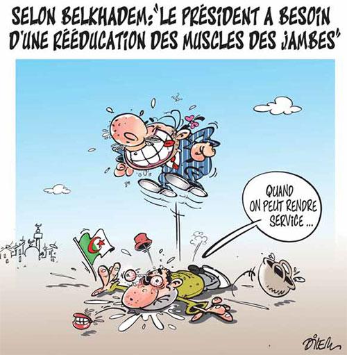 Selon Belkhadem: Le président a besoin d'une rééducation des muscles des jambes - Dilem - Liberté - Gagdz.com