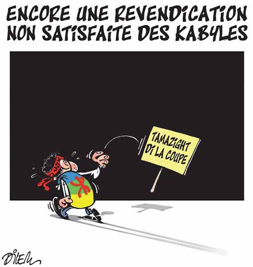 Encore une revendication non satisfaite des kabyles - Dilem - Liberté - Gagdz.com