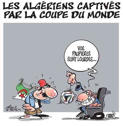 Les Algériens captivés par la coupe du monde - Dilem - Liberté - Gagdz.com