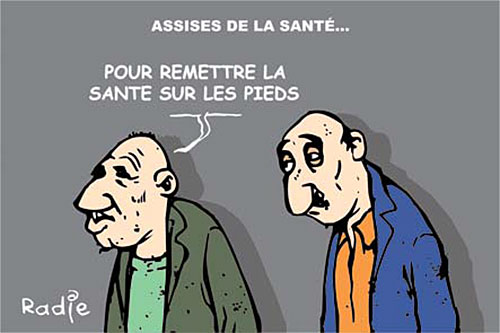 Assises de la santé - Ghir Hak - Les Débats - Gagdz.com