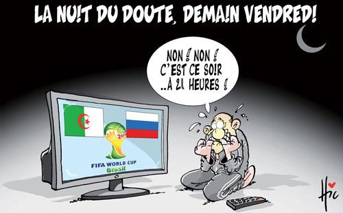 La nuit du doute, demain vendredi - Le Hic - El Watan - Gagdz.com