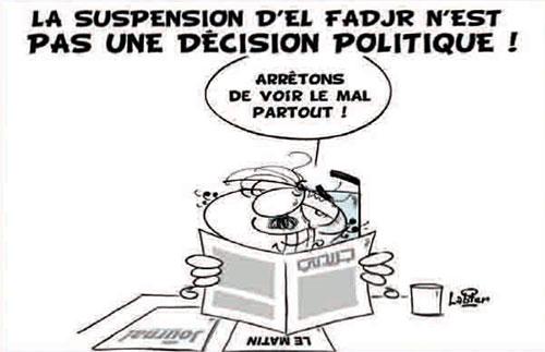 La suspension d'El Fadjr n'est pas une décision politique - Vitamine - Le Soir d'Algérie - Gagdz.com