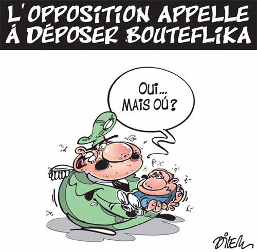 L'opposition appelle à déposer Bouteflika - Dilem - Liberté - Gagdz.com