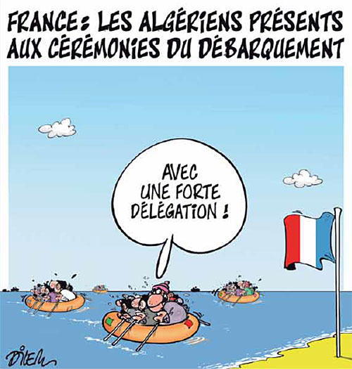 France: Les Algériens présents aux cérémonies du débarquement - Dilem - Liberté - Gagdz.com