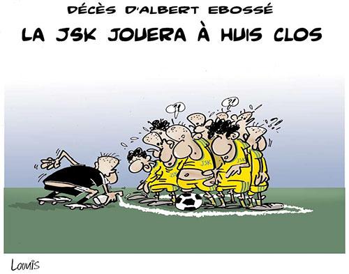 Décés d'Albert Ebossé: La JSK jouera à huis clos - Décès - Gagdz.com