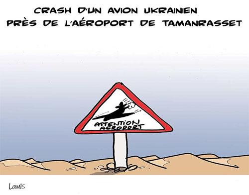 Crash d'un avion ukrainien près de l'aéroport de Tamanrasset - Lounis Le jour d'Algérie - Gagdz.com
