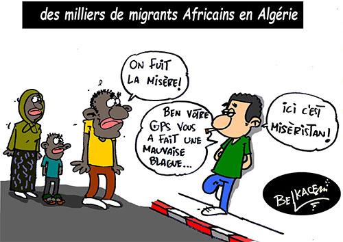 Des milliers de migrants africains en Algérie - Belkacem - Le Courrier d'Algérie - Gagdz.com