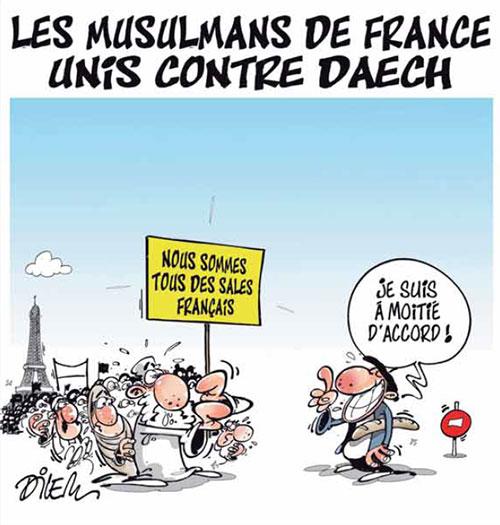Les musulmans de France unis contre daech - Dilem - Liberté - Gagdz.com