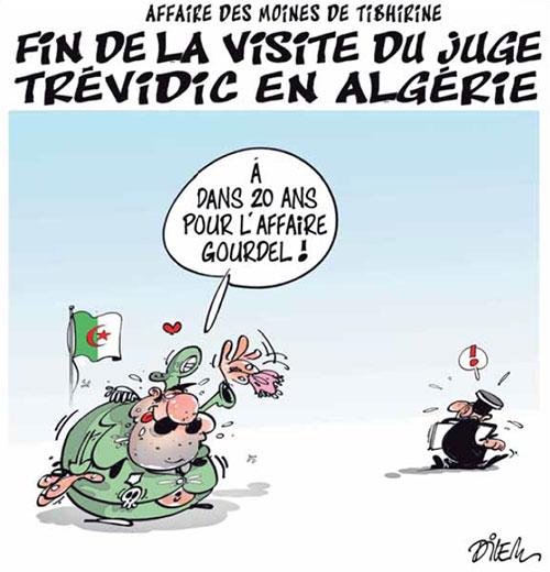 Affaire des moines de Tibherine: Fin de la visite du juge Trévidic en Algérie - Dilem - Liberté - Gagdz.com