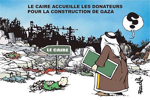 Le Caire accueille les donateurs pour la reconstruction de Gaza - Ghir Hak - Les Débats - Gagdz.com
