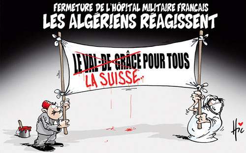 Fermeture de l'hôpital militaire français: Les Algériens réagissent - Le Hic - El Watan - Gagdz.com