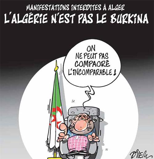 Manifestations interdites à Alger: L'Algérie n'est pas le Burkina - Dilem - Liberté - Gagdz.com