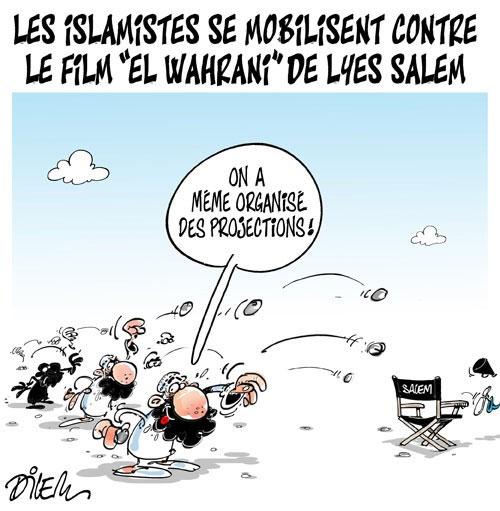 """Les islamistes se mobilisent contre le film """"El wahrani"""" de Lyes Salem - Dilem - Liberté - Gagdz.com"""