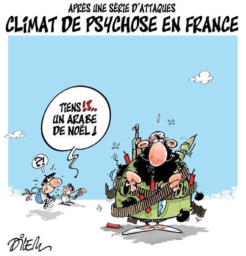 Après une série d'attaques: Climat de psychose en France - Dilem - Liberté - Gagdz.com