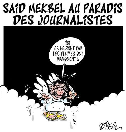 Said Mekbel au paradis des journalistes - Dilem - Liberté - Gagdz.com