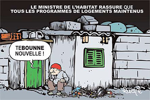 Le ministre de l'habitat rassure que tous les programmes de logements maintenus - Ghir Hak - Les Débats - Gagdz.com