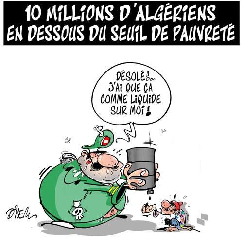 10 millions d'algériens en dessous du seuil de pauvreté - Dilem - Liberté - Gagdz.com