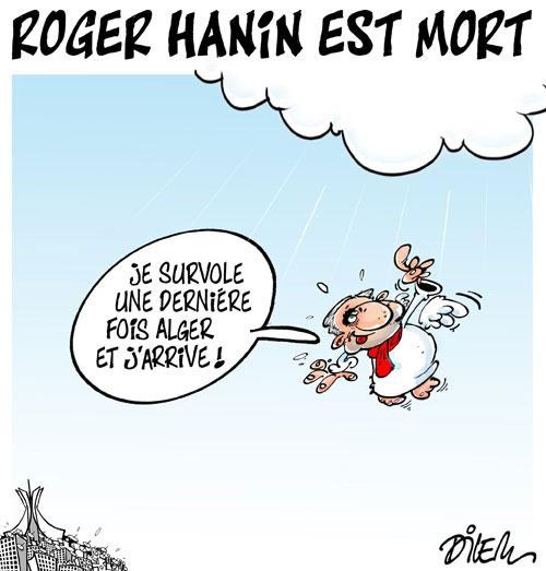 Roger Hanin est mort - Dilem - Liberté - Gagdz.com