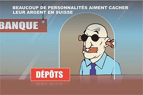 Beaucoup de personnalités aiment cacher leur argent en Suisse - Ghir Hak - Les Débats - Gagdz.com