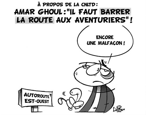 A propos de la CNLTD: Amar Ghoul: Il faut barrer la route aux aventuriers - Ghoul - Gagdz.com