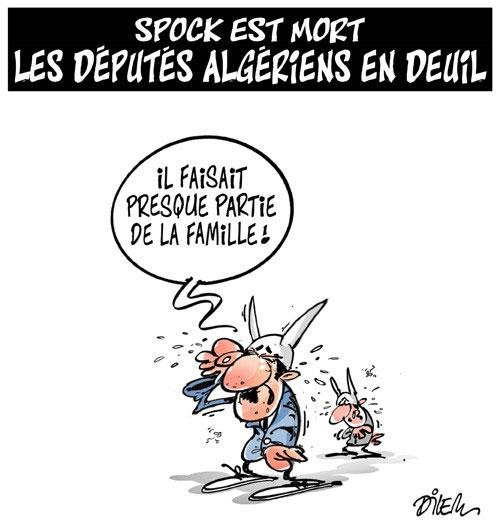 Spock est mort: Les députés algériens en deuil - Dilem - Liberté - Gagdz.com