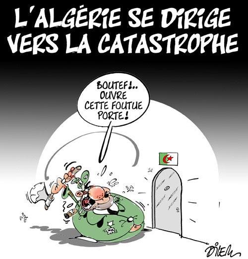 L'Algérie se dirige vers la catastrophe - Dilem - Liberté - Gagdz.com