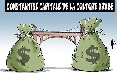 Constantine capitale de la culture arabe - Le Hic - El Watan - Gagdz.com