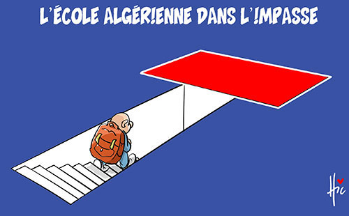 L'école algérienne dans l'impasse - Le Hic - El Watan - Gagdz.com