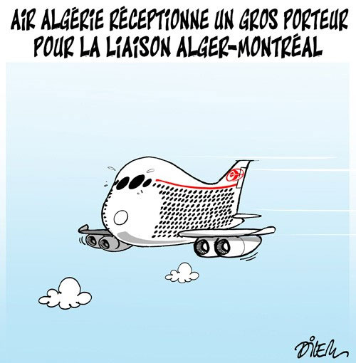 Air Algérie réceptionne un gros porteur pour la liaison Alger-Montréal - Dilem - Liberté - Gagdz.com