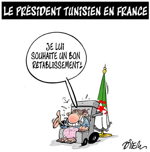 Le président tunisien en France - Dilem - Liberté - Gagdz.com