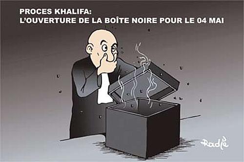 Procès Khalifa: L'ouverture de la boite noire pour le 4 mai - Ghir Hak - Les Débats - Gagdz.com