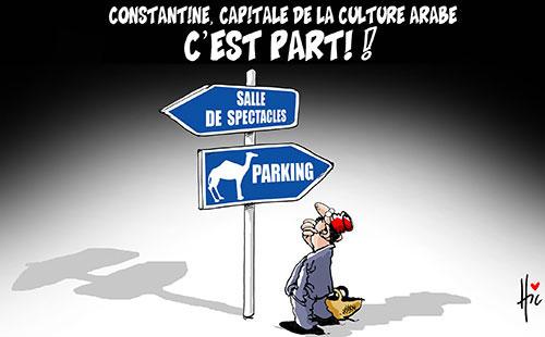 Constantine capitale de la culture arabe: C'est parti - Le Hic - El Watan - Gagdz.com