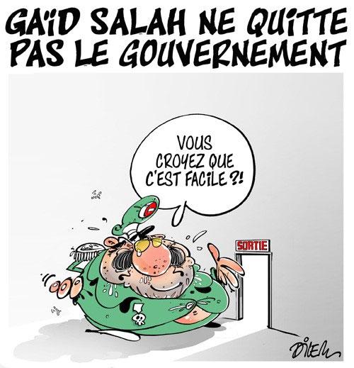 Gaïd Salah ne quitte pas le gouvernement - Dilem - Liberté - Gagdz.com