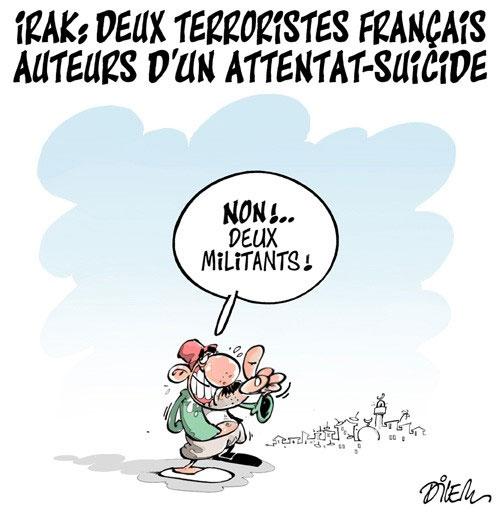 Irak: Deux terroristes français auteurs d'un attentat-suicide - Dilem - Liberté - Gagdz.com