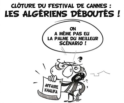 Clôture du festival de Cannes: Les Algériens déboutés - Festival - Gagdz.com