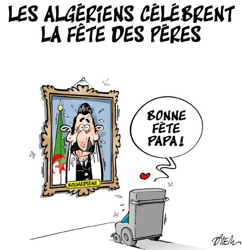 Les Algériens célèbrent la fête des pères - Dilem - Liberté - Gagdz.com