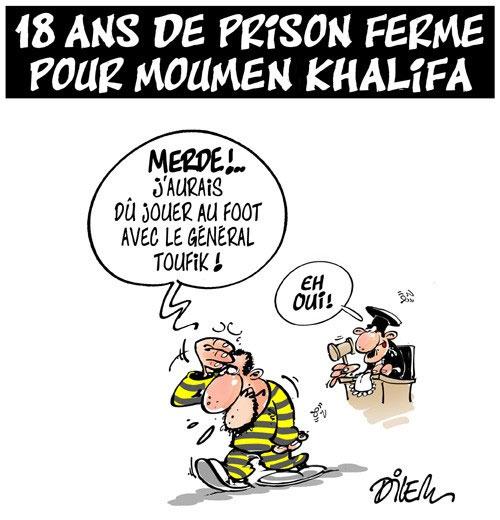 18 ans de prison ferme pour Moumen Khalifa - Khalifa - Gagdz.com