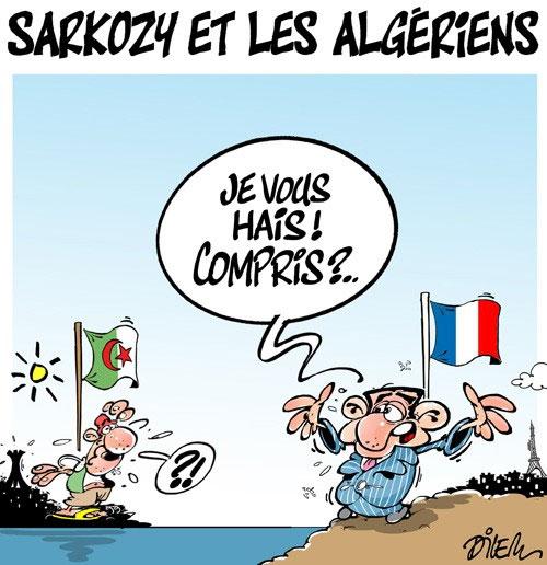 Sarkozy et les Algériens - Dilem - Liberté - Gagdz.com
