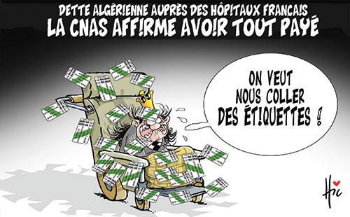 Dette algérienne auprès des hôpitaux français: La cnas affirme avoir tout payé - Le Hic - El Watan - Gagdz.com