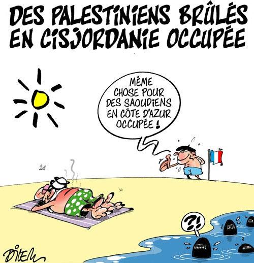 Des Palestiniens brûlés en Cisjordanie occupée - Dilem - Liberté - Gagdz.com