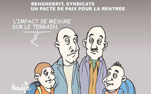 Benghebrit, syndicats: Un pacte de paix pour la rentrée - Ghir Hak - Les Débats - Gagdz.com