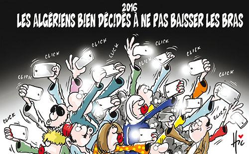 2016: Les Algériens bien décidés à ne pas baisser les bras - Le Hic - El Watan - Gagdz.com